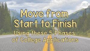 5 Phases of College Applications