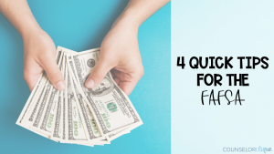 Quick Tips for FAFSA