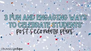 Celebrate Post-Secondary Plans