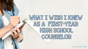 First Year High School Counselor
